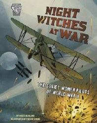 Amazing World War Ii Stories Gn Night Witches At War (C: 0-1