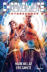 Chrononauts Futureshock #1 (Of 4) Cvr D Canete (Mr)