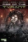 Rise Of The Tyrant Vol 01 #3 (Of 4) (C: 0-0-1)