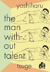Man Without Talent Gn (C: 0-1-0)