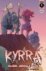 Kyrra Alien Jungle Girl #1 Nonstop Ed