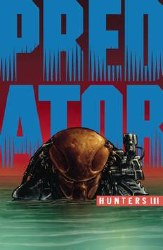 Predator Hunters Iii #2 (Of 4) Cvr A Thies
