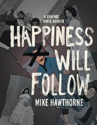 Happiness Will Follow Original Gn Hc (C: 0-1-2)