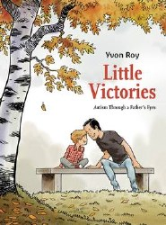 Little Victories Autism Through A Fathers Eyes Tp