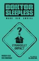 Doktor Sleepless #7 Warning Sign Var (Mr)