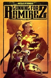 Gunning For Ramirez Tp Vol 01