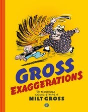 Gross Exaggerations Meshuga Comics Milet Gross Hc (C: 0-1-2)
