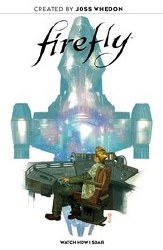Firefly Watch How I Soar Original Gn Hc (C: 0-1-2)
