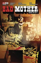 Bad Mother #4 (Of 5) (Mr)