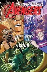 Marvel Action Avengers Tp Book 05 Off The Clock (C: 0-1-1)