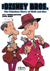Disney Bros Fabulous Story Of Walt And Roy Gn (C: 0-1-0)