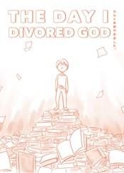 Day I Divorced God Gn (C: 0-1-1)