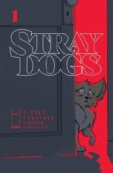 Stray Dogs #1 Cvr A Forstner & Fleecs