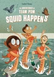Adventures Of Team Pom Gn Vol 01 Squid Happens (C: 1-1-0)