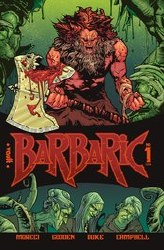 Barbaric #1 Cvr A Gooden
