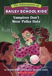 Adv Of Bailey School Kids Gn Vol 01 Vampires Dont Wear Polka