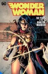 Wonder Woman 80 Year Amazon Warrior Dlx Ed Hc