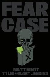 Fear Case Tp (C: 0-1-2)