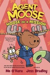 Agent Moose Gn Vol 02 Moose On Mission (C: 0-1-1)