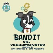 Bandits Imagination Bandit Vs Vacuumonster