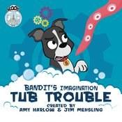 Bandits Imagination Tub Trouble
