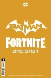 Batman Fortnite One Shot Cvr ACapullo *Limit 1 Per
