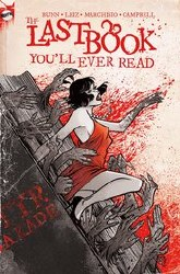 Last Book Youll Ever Read #1 Cvr E 2nd Ptg