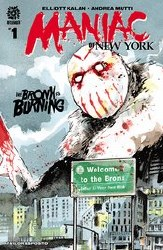 Maniac Of New York Bronx Burning #1 Cvr A Mutti