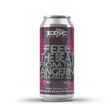 Epic Feel The Beat From The Tangerine IPA 4pk 16oz Cans