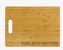 Dude with Food Cutting Board