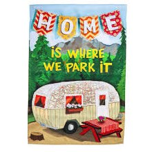 GARDEN FLAG HOME IS WHERE WE PARK IT