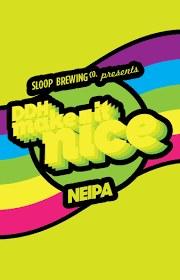 Sloop DDH Make It Nice New England IPA 16oz 4pk Can