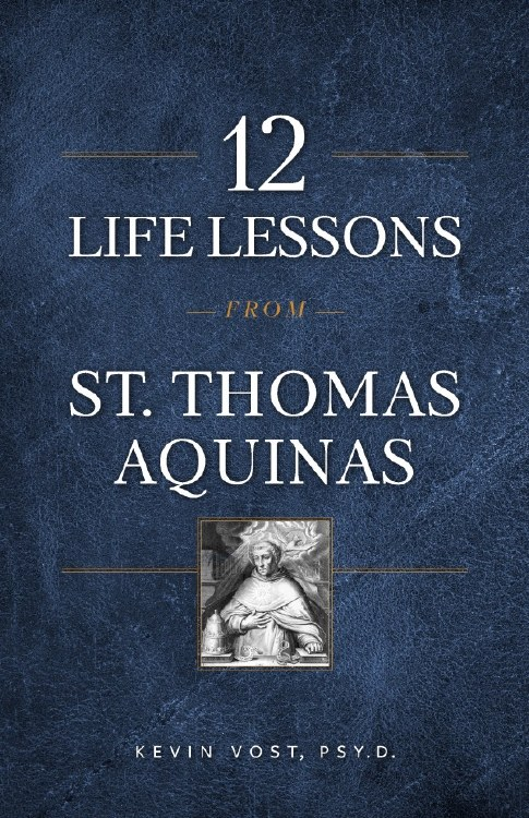12 LIFE LESSONS FROM ST THOMAS AQUINAS