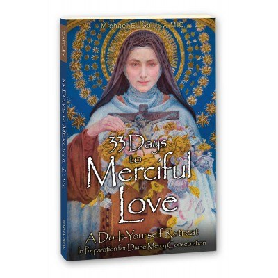 33 DAYS TO MERCIFUL LOVE BOOK