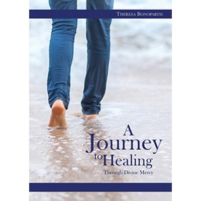 A JOURNEY TO HEALING THROUGH DIVINE MERCY