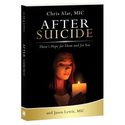 AFTER SUICIDE: THERE'S HOPE FOR THEM AND YOU