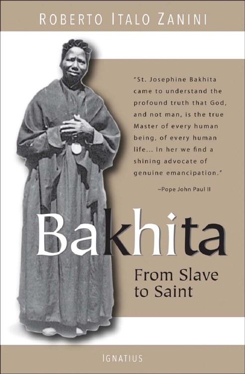 BAKHITA FROM SLAVE TO SAINT