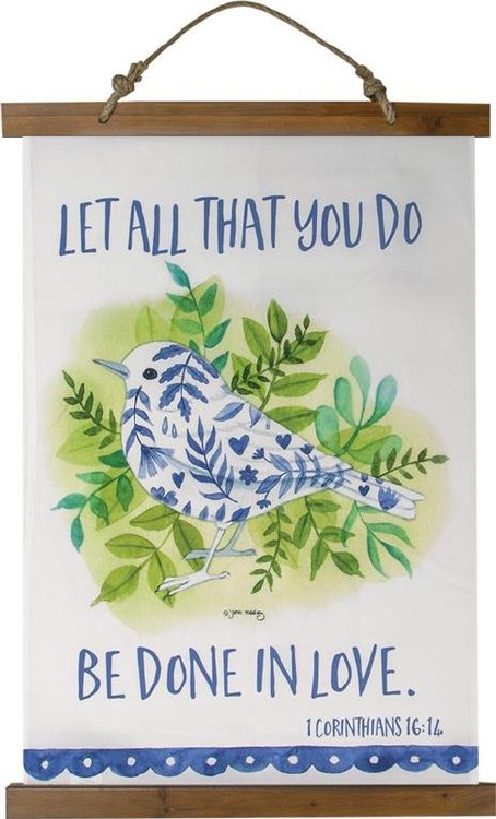LET ALL THAT YOU DO WALL HANGING