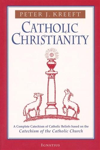 CATHOLIC CHRISTIANITY