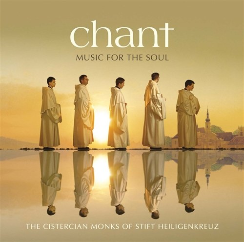CHANT, MUSIC FOR THE SOUL