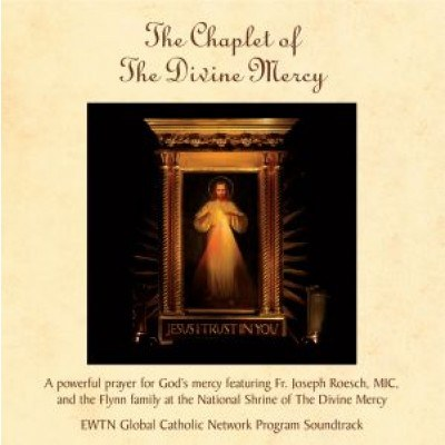 CHAPLET OF THE DIVINE MERCY FR. ROESCH CD