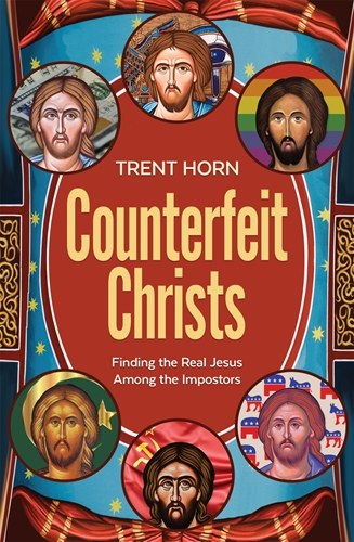COUNTERFEIT CHRISTS