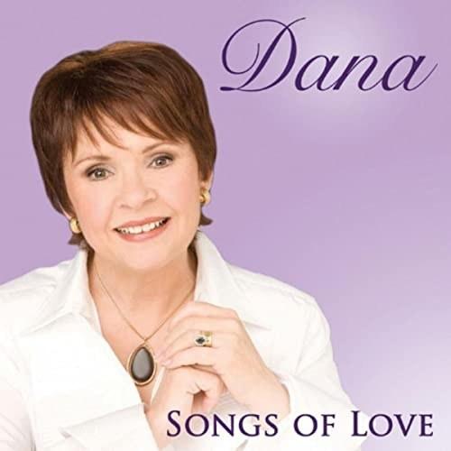 DANA, SONGS OF LOVE