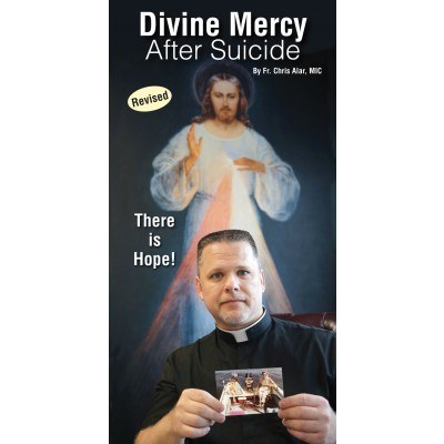 DIVINE MERCY AFTER SUICIDE, THERE'S HOPE FOR PAMPHLET