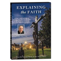 EXPLAINING THE FAITH DVD