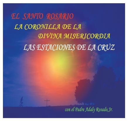 EL SANTO ROSARIO/LA CORONILLA