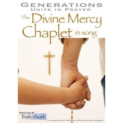 GENERATIONS UNITE IN PRAYER: THE DIVINE MERCY CHAPLET IN SONG CD