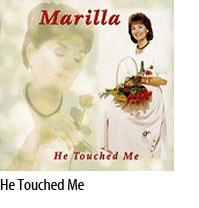 HE TOUCHED ME CD MARILLA