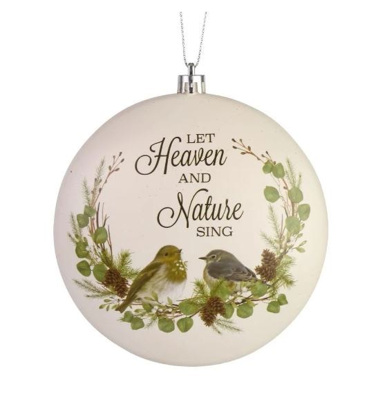 HEAVEN & NATURE SING ROUND ORNAMENT