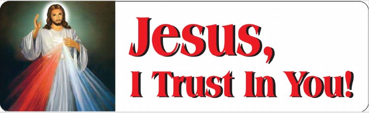JESUS, I TRUST IN YOU CAR MAGNET